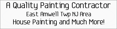 East Amwell Twp NJ House Painting | 215-995-2595 | A Quality Painting Contractor